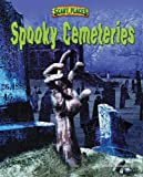 Book Cover: Spooky Cemeteries By Dinah Williams