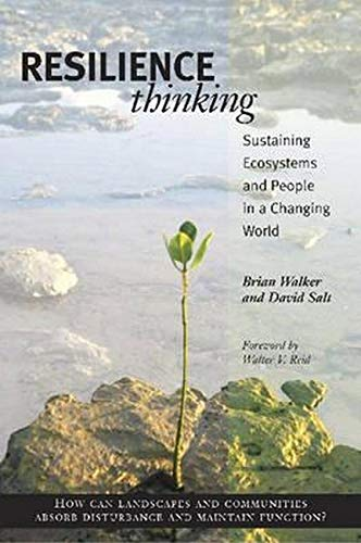 Resilience Thinking: Sustaining Ecosystems and People in a Changing World, Walker PhD, Brian; Salt, David
