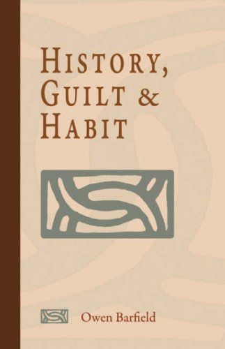 History, Guilt and Habit, by Barfield, O.