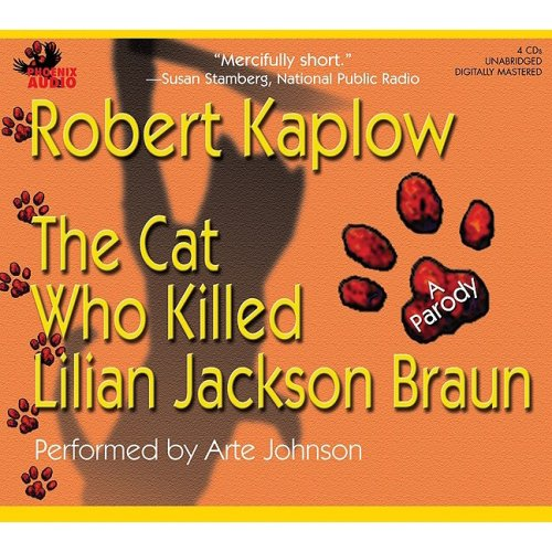 Buy The Cat Who Killed Lilian Jackson Braun by Robert Kaplow