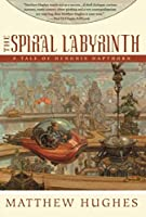 REVIEW: The Spiral Labyrinth by Matthew Hughes