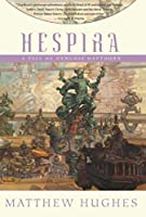REVIEW: Hespira by Matthew Hughes