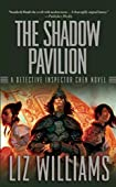 The Shadow Pavilion by Liz Williams