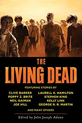 REVIEW: The Living Dead edited by John Joseph Adams