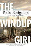 REVIEW: The Windup Girl by Paolo Bacigalupi