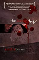 REVIEW: The Loving Dead by Amelia Beamer