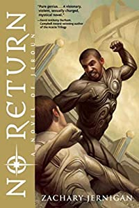"GIVEAWAY (Worldwide!): 2 Signed & Inscribed Copies of ""No Return"" by Zachary Jernigan!"