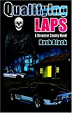 Qualifying Laps: A Brewster County Novel, Nash Black