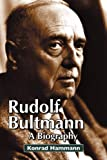 Rudolf Bultmann: A Biography book cover