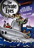 The Private Eyes and the Mysterious Submarine