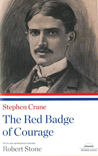Stephen Crane: the Red Badge of Courage (Library of America), Crane, Stephen