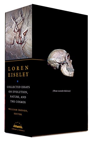 Loren Eiseley: Collected Essays on Evolution, Nature, the Cosmos 2 Copy Box Set (The Library of America) - Loren EiseleyWilliam Cronon