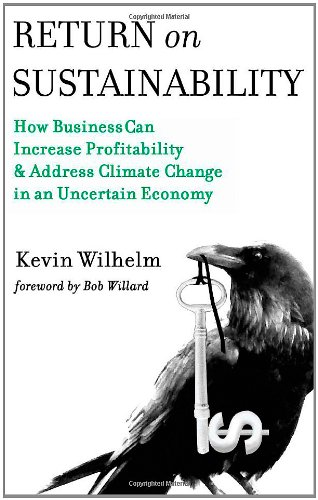 Return on Sustainability, Wilhelm, Kevin