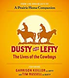 Dusty and Lefty, The Lives of Cowboys image