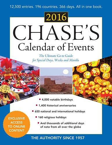 Chase's Calendar of Events 2016: The Ultimate Go-to Guide for Special Days, Weeks and Months - Editors of Chase's