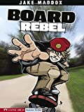 Board rebel