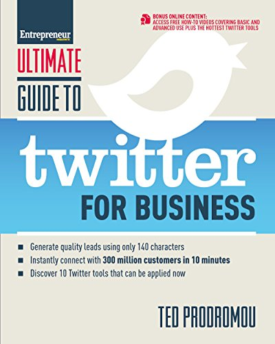 PDF Ultimate Guide to Twitter for Business Generate Quality Leads Using Only 140 Characters Instantly Connect with 300 million Customers in 10 Minutes that Can be Applied Now Ultimate Series