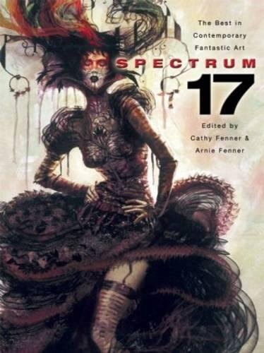 Spectrum 17: The Best in Contemporary Fantastic Art