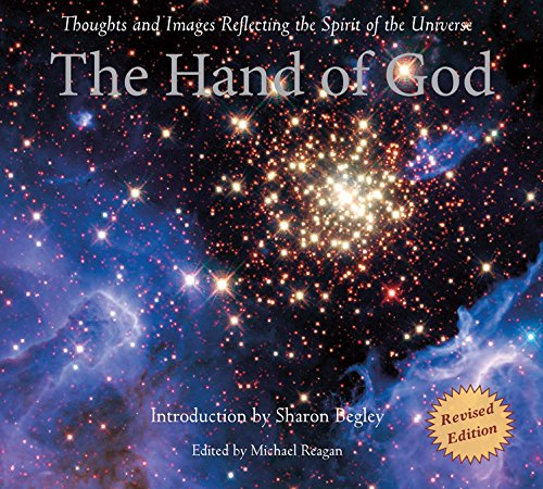 The Hand of God: Thoughts and Images Reflecting the Spirit of the Universe - Michael Reagan