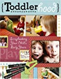 Toddlerhood: Scrapbooking Your Childs Early Years