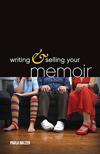 Writing and Selling Your Memoir