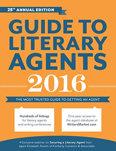 Guide to Literary Agents 2016: The Most Trusted Guide to Getting Published (Market) - Chuck Sambuchino