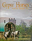 Gypsy Horses and the Travelers Way