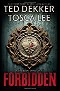 Forbidden by Ted Dekker�and Tosca Lee