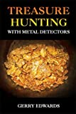 Treasure Hunting With Metal Detectors