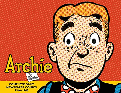 Archie: The Complete Daily Newspaper Comics 1946-1948 cover
