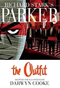 Parker: The Outfit by Darwyn Cooke
