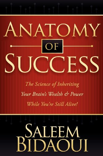 PDF Anatomy of Success The Science of Inheriting Your Brain s Wealth Power While You re Still Alive