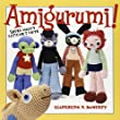 Amigurumi!: Super Happy Crochet Cute