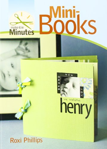 Make It in Minutes: Mini-Books