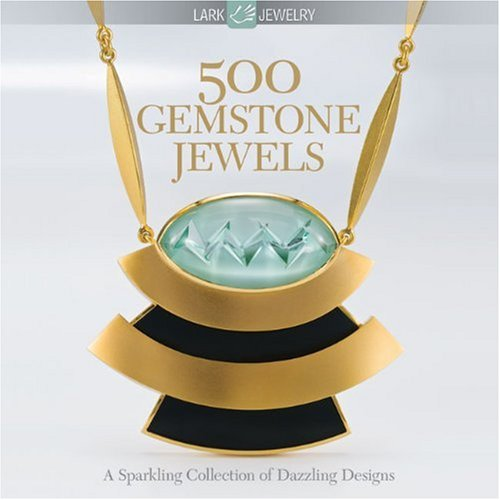 500 Gemstone Jewels: A Sparkling Collection of Dazzling Designs (500 Series)