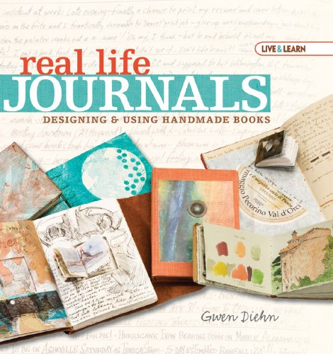 Live & Learn: Real Life Journals: Designing & Using Handmade Books (AARP)