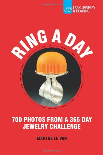 Ring a Day: 700 Photos from a 365 Day Jewelry Challenge
