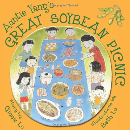 Auntie Yang�s Great Soybean Picnic