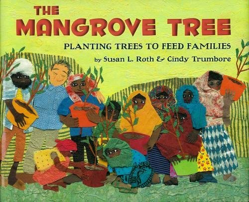 [The Mangrove Tree: Planting Trees to Feed Families]