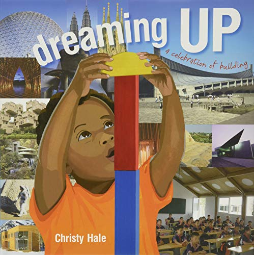 [Dreaming Up: A Celebration of Building]
