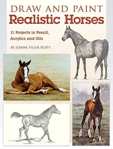 PDF Draw and Paint Realistic Horses Projects in Pencil Acrylics and Oills