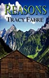 Reasons, Tracy Fabre