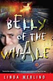 Belly of the Whale by Linda Merlino
