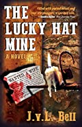 The Lucky Hat Mine by J. V. L. Bell