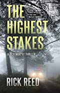 The Highest Stakes by Rick Reed