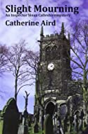 Slight Mourning by Catherine Aird
