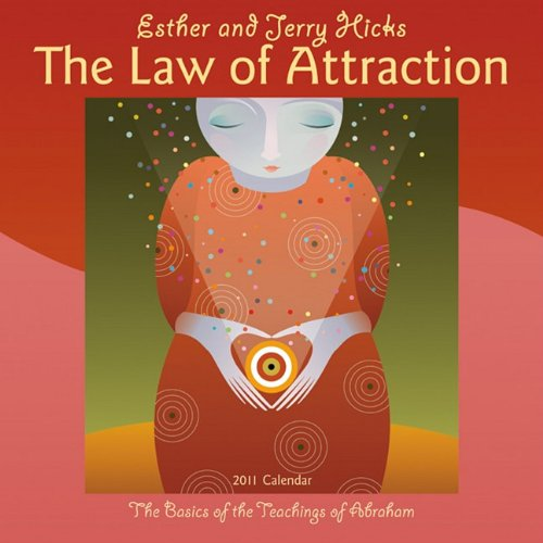 The Law of Attraction 2011 Wall Calendar