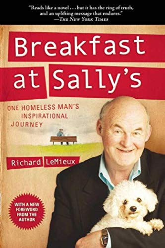 Breakfast at Sally's: One Homeless Man's Inspirational Journey, LeMieux, Richard