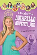 Elizabeth's Amarillo Adventure by Renae Brumbaugh