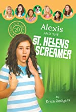 Alexis and the Saint Helens Screamer